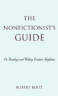 The Nonfictionist's Guide : On Reading and Writing Creative Nonfiction - eBook