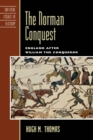 The Norman Conquest : England after William the Conqueror - eBook