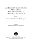 American Catholics and Civic Engagement : A Distinctive Voice - eBook