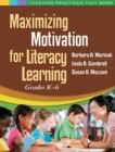 Maximizing Motivation for Literacy Learning : Grades K-6 - eBook