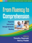 From Fluency to Comprehension : Powerful Instruction through Authentic Reading - eBook