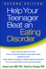Help Your Teenager Beat an Eating Disorder, Second Edition - eBook