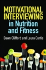 Motivational Interviewing in Nutrition and Fitness - Book