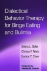 Dialectical Behavior Therapy for Binge Eating and Bulimia - Book