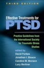 Effective Treatments for PTSD : Practice Guidelines from the International Society for Traumatic Stress Studies - Book