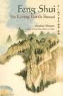 Feng Shui: The Living Earth Manual : The Living Earth Manual - eBook