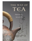 Way of Tea : Reflections on a Life with Tea - eBook