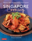 Singapore Cooking : Fabulous Recipes from Asia's Food Capital - eBook
