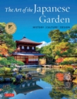 The Art of the Japanese Garden : History / Culture / Design - eBook