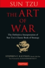 Art of War : The Definitive Interpretation of Sun Tzu's Classic Book of Strategy - eBook