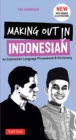 Making Out in Indonesian Phrasebook & Dictionary : An Indonesian Language Phrasebook & Dictionary (with Manga Illustrations) - eBook