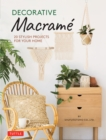 Decorative Macrame : 20 Stylish Projects for Your Home - eBook