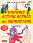 How to Create Manga: Drawing Action Scenes and Characters : The Ultimate Bible for Beginning Artists (With Over 600 Illustrations) - eBook