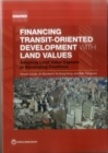 Financing transit-oriented development with land values : adapting land value capture in developing countries - Book
