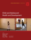 Disease Control Priorities (Volume 8) : Child and Adolescent Health and Development - Book
