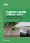Regenerating urban land : a practitioner's guide to leveraging private investment - Book