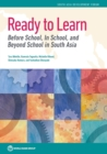 Ready to learn : before school, In school and beyond school in South Asia - Book