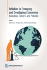 Inflation in emerging inflation in emerging and developing economies and developing economies : evolution, drivers, and policies - Book