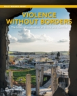 The Internationalization of Crime, Conflict, and Violence - Book