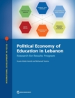 Political economy of education in Lebanon : research for results program - Book
