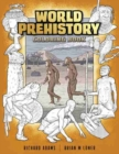 World Prehistory Coloring Book - Book
