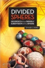 Divided Spheres : Geodesics and the Orderly Subdivision of the Sphere - Book