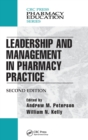 Leadership and Management in Pharmacy Practice - Book