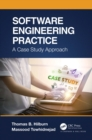 Software Engineering Practice : A Case Study Approach - eBook