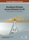 Broadband Wireless Access Networks for 4G : Theory, Application, and Experimentation - Book