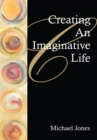 Creating an Imaginative Life - eBook
