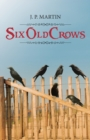 Six Old Crows - eBook