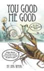 You Good Me Good - eBook