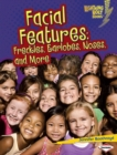 Facial Features : Freckles, Earlobes, Noses, and More - eBook