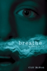 Breathe : A Ghost Story - eBook