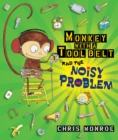Monkey with a Tool Belt and the Noisy Problem - eBook
