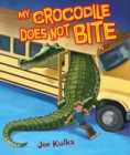 My Crocodile Does Not Bite - eBook