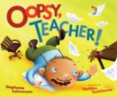 Oopsy, Teacher! - eBook