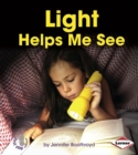 Light Helps Me See - eBook