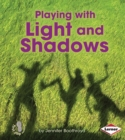 Playing with Light and Shadows - eBook