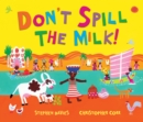Don't Spill the Milk! - eBook
