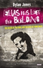 ELVIS HAS LEFT THE BUILDING - Book