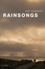 Rainsongs : A Novel - eBook