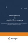 Developments in Applied Spectroscopy : Selected papers from the Twentieth Annual Mid-America Spectroscopy Symposium, Held in Chicago, Illinois, May 12-15, 1969 - Book