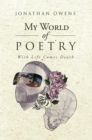 My World of Poetry : With Life Comes Death - eBook