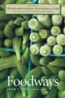 The New Encyclopedia of Southern Culture : Volume 7: Foodways - eBook