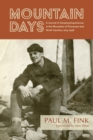 Mountain Days : A Journal of Camping Experiences in the Mountains of Tennessee and North Carolina, 1914-1938 - Book