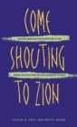 Come Shouting to Zion : African American Protestantism in the American South and British Caribbean to 1830 - eBook