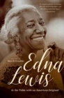 Edna Lewis : At the Table with an American Original - Book