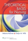 Theoretical Basis for Nursing - eBook