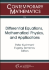 Differential Equations, Mathematical Physics, and Applications : Selim Grigorievich Krein Centennial - Book